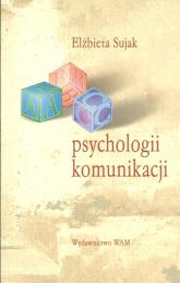 ABC psychologii komunikacji - Elżbieta Sujak | mała okładka
