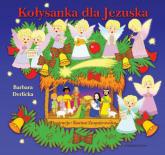 Kołysanka dla Jezuska - Barbara Derlicka   mała okładka