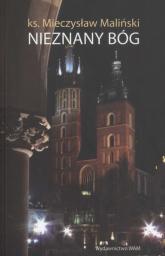 Nieznany Bóg - Mieczysław Maliński | mała okładka