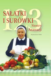 123 sałatki i surówki siostry Anastazji - Anastazja Pustelnik | mała okładka