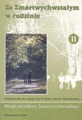Ze Zmartwychwstałym w rodzinie 2 Podręcznik Szkoła zawodowa -  | mała okładka