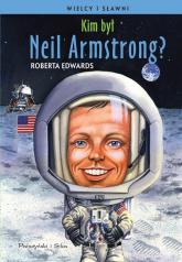 Kim był Neil Armstrong? - Roberta Edwards | mała okładka