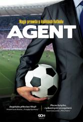 Agent. Naga prawda o kulisach futbolu - Anonim | mała okładka