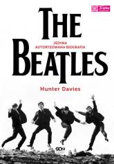 The Beatles. Jedyna autoryzowana biografia - Hunter Davies | mała okładka