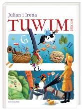 Julian i Irena. Tuwim dzieciom - Tuwim Julian, Tuwim Irena | mała okładka