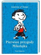 Pierwsze przygody Mikołajka - Goscinny René, Sempé Jean-Jacques | mała okładka