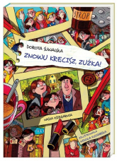 Znowu kręcisz, Zuźka! - Dorota Suwalska | mała okładka