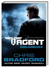 Agent. Zakładniczka - Chris Bradford | mała okładka