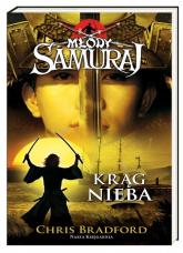 Młody samuraj 8. Krąg nieba - Chris Bradford | mała okładka