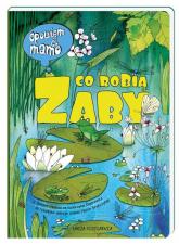 Opowiem ci, mamo, co robią żaby - Bajerowicz Katarzyna, Brykczyński Marcin | mała okładka