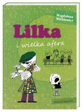 Lilka i wielka afera - Magdalena Witkiewicz | mała okładka