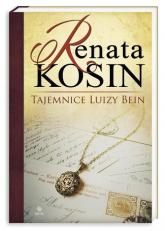 Tajemnice Luizy Bein - Renata Kosin | mała okładka