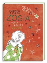 Zosia z ulicy Kociej. Na zimę - Agnieszka Tyszka | mała okładka