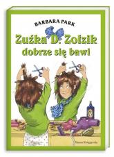 Zuźka D. Zołzik dobrze się bawi. Zuźka D. Zołzik baluje, Zuźka D. Zołzik zostaje fryzjerką, Zuźka D. Zołzik i zwierzaki - Barbara Park | mała okładka