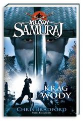 Młody samuraj. Tom 5. Krąg wody - Chris Bradford | mała okładka