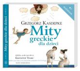 Mity greckie dla dzieci. Audiobook - Grzegorz Kasdepke | mała okładka