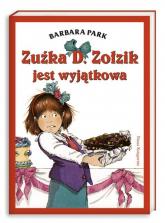 Zuźka D. Zołzik jest wyjątkowa - Barbara Park | mała okładka