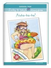Zuźka D. Zołzik pierwszakiem. Aloha-ha-ha! - Barbara Park | mała okładka