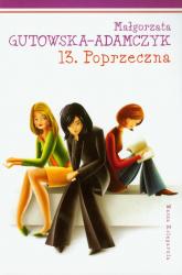 13 Poprzeczna - Małgorzata Gutowska-Adamczyk | mała okładka