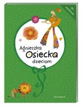 Agnieszka Osiecka dzieciom. Audiobook - Agnieszka Osiecka | mała okładka