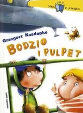 Bodzio i Pulpet - Grzegorz Kasdepke | mała okładka