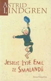Jeszcze żyje Emil ze Smalandii - Astrid Lindgren | mała okładka