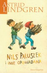 Nils Paluszek i inne opowiadania - Astrid Lindgren | mała okładka