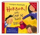 Horror! czyli skąd się biorą dzieci. Audiobook - Grzegorz Kasdepke | mała okładka