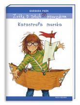 Zuźka D. Zołzik pierwszakiem. Katastrofa morska - Barbara Park | mała okładka