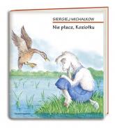 Nie płacz, Koziołku - Siergiej Michałkow | mała okładka