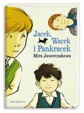 Jacek, Wacek i Pankracek - Mira Jaworczakowa   mała okładka
