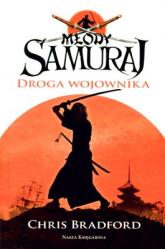 Młody Samuraj. Tom 1. Droga wojownika - Chris Bradford | mała okładka