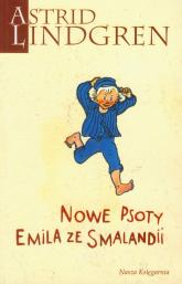 Nowe psoty Emila ze Smalandii - Astrid Lindgren | mała okładka