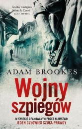 Wojny szpiegów - Adam Brookes | mała okładka