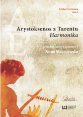 Arystoksenos z Tarentu. Harmonika - Anna Maciejewska | mała okładka