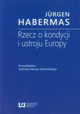 Rzecz o kondycji i ustroju Europy - Jurgen Habermas   mała okładka
