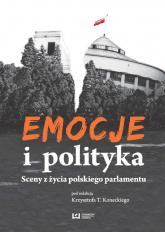 Emocje i polityka. Sceny z życia polskiego parlamentu - Opracowanie zbiorowe | mała okładka