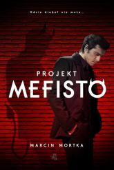 Projekt Mefisto - Marcin Mortka | mała okładka