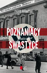 Poznaniacy przeciwko swastyce - Piotr Bojarski | mała okładka