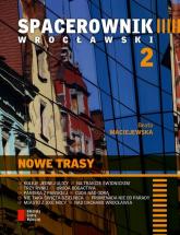 Spacerownik wrocławski 2 - Beata Maciejewska | mała okładka