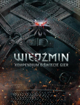 Wiedźmin. Kompendium o świecie gier - Opracowanie zbiorowe | mała okładka