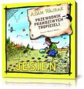 Przewodnik prawdziwych tropicieli Jesień. J0546-RPK - Adam Wajrak | mała okładka