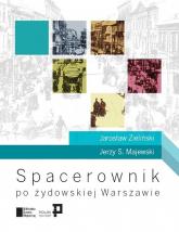 Spacerownik po żydowskiej Warszawie - Zieliński Jarosław, Majewski Jerzy S. | mała okładka