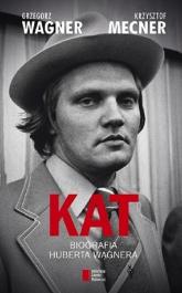 Kat. Biografia Huberta Wagnera - Grzegorz Wagner   mała okładka
