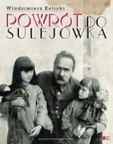 Powrót do Sulejówka - Włodzimierz Kalicki | mała okładka