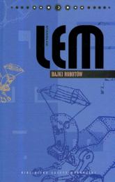 Bajki robotów. Dzieła. Tom 7 - Stanisław Lem | mała okładka