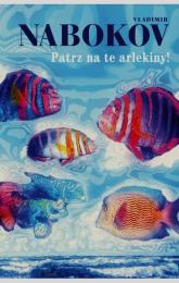 Patrz na te arlekiny - Vladimir Nabokov | mała okładka