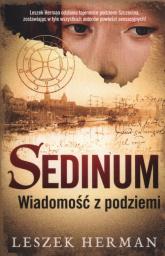 Sedinum. Wiadomość z podziemia - Leszek Herman | mała okładka