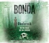 Okularnik. Audiobook - Katarzyna Bonda | mała okładka