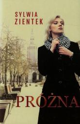 Próżna - Sylwia Zientek   mała okładka